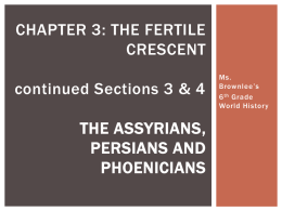 Chapter 3 The Fertile Crescent Part II. Continued