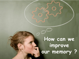 How can we improve our memory ??