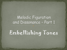 Melodic Figuration and Dissonance * Part 1