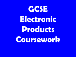 GCSE Electronic Products Coursework