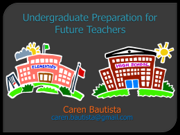 Undergraduate Preparation for Future Teachers