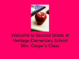 Welcome to Second Grade at Heritage Elementary School Mrs