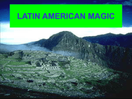 LATIN AMERICAN MAGIC - Center for the Advancement of