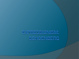 Expressionism: Schoenberg - Eastern New Mexico University