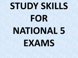 STUDY SKILLS FOR S4 PRELIMS