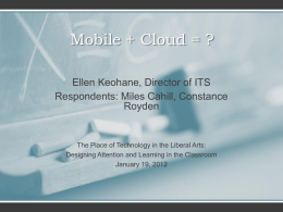Mobile + Cloud - College of the Holy Cross