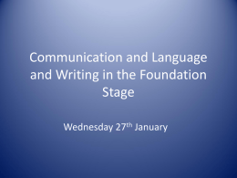 Communication and Language in the Foundation Stage