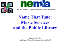 Name That Tune - The New England Chapter of the Music Library