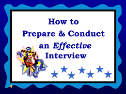 How to Prepare & Conduct an Effective Interview