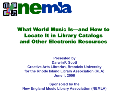 What World Music Is—and How to Locate It in Library Catalogs and