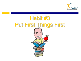Habit #3 - Put First Things First