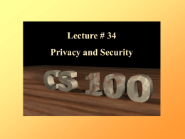 Lecture 34 Privacy & Security