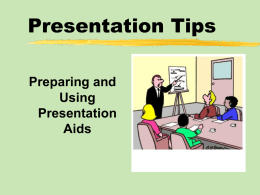 Preparing and Using Presentation Aids