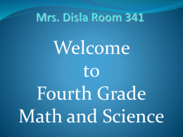 Welcome to Fourth Grade - MrsDisla