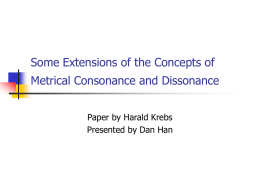 Some Extensions of the Concepts of Metrical Consonance and