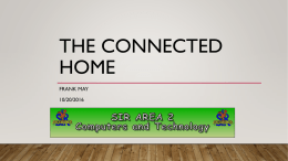 The Connected Home - Computers and Technology