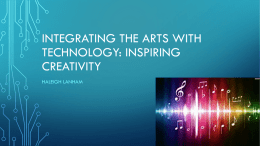 Integrating the Arts with Technology: Inspiring Creativity