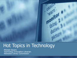 Hot Topics in Technology - The Travelin` Librarian