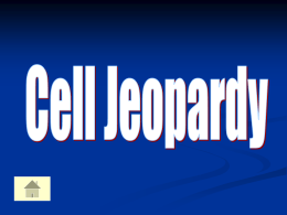 Cell Jeopardy - Edquest Middle School Science Resources