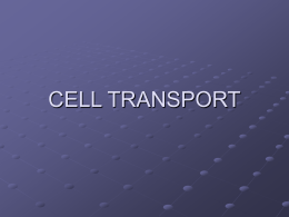 CELL TRANSPORT - Oncourse : Gateway : Home