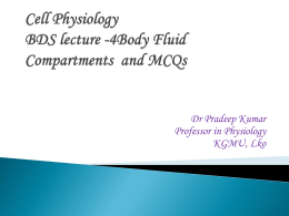 Cell Physiology BDS lecture -4Body Fluid Compartments and MCQs
