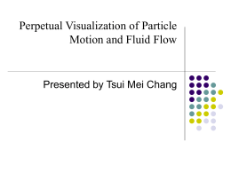 Perpetual Visualization of Particle Motion and