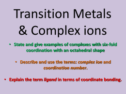 Transition Metals & Complex ions