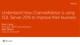 Understand how ChannelAdvisor is using SQL Server 2016 to