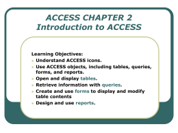 ACCESS Chapter 4 Tables and Queries