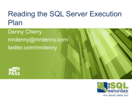 Reading the SQL Server Execution Plan