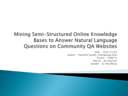 MINING Semi-Structured Online Knowledge bases to answer natural