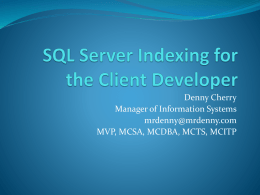 SQL Server Indexing for the Client Developer