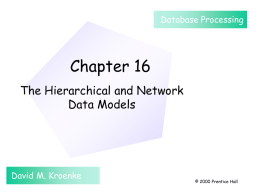 Chapter 16: The Hierarchical and Network Data Models