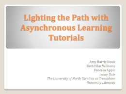 Lighting the Path with Asynchronous Learning Tutorials