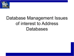 Database Management Issues of interest to Address Databases
