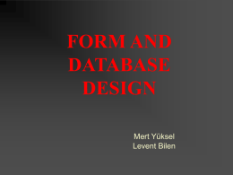 FORM AND DATABASE DESIGN