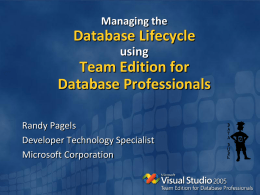 Database development with VSTS: Visual Team Edition for