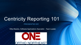 Centricity Reporting 101