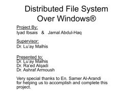 Distributed File System Over Windows®