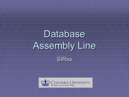 Database Assembly Line - SIR Database Software