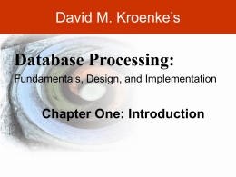 Kroenke-DBP-e10-PPT-Chapter01