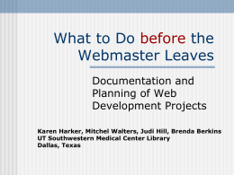 What to Do Before the Webmaster Leaves: Documentation and