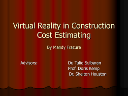 Virtual Reality in Construction Cost Estimating By