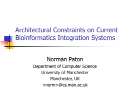 Architectural Constraints on Current Bioinformatics Integration