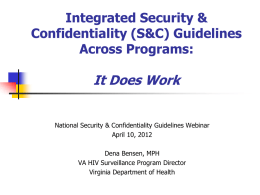 Integrated Security & Confidentiality (S&C) Guidelines Across