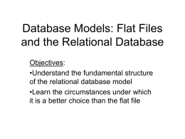 Database Models: Flat Files and the Relational Database