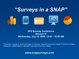 IIPS Summer Conference Session VI Wednesday, July 23, 2008 ~ 8:30