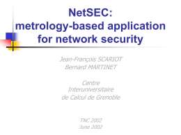 NetSEC: metrology based-application for network security