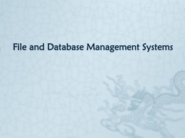 File and Database Management Systems