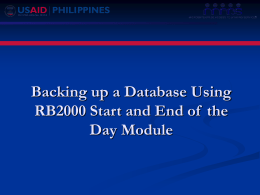 Restoring a Database Using RB2000 Start and End of the Day Module